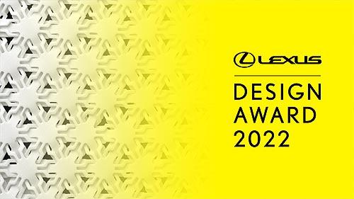 Lexus начинает прием заявок на участие в конкурсе Lexus Design Award 2022 - Lexus